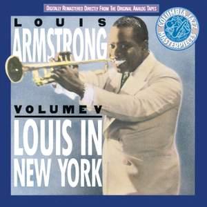 Vol. V: Louis In New York
