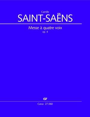 Saint-Saëns, Camille: Messe à quatre voix, op. 4