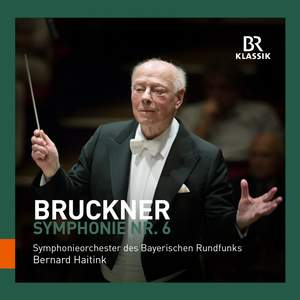 Bruckner: Symphony No. 6 in A major Product Image