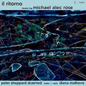 Michael Alec Rose: Il Ritorno
