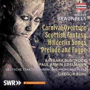 Braunfels: Carnival Overture, Scottish Fantasy and Hölderlin Songs Product Image