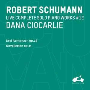 R. Schumann: Complete Solo Piano Works, Vol. 11 - Drei Romanzen, Op. 28 & Novelletten, Op. 21 Product Image