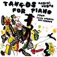 Tangos for Piano from Latin America & Europe