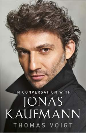 Jonas Kaufmann: In Conversation With