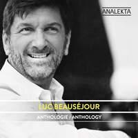 Anthology: Luc Beauséjour
