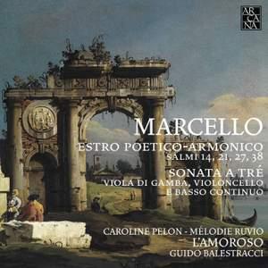 Benedetto Marcello: Estro Poetico-Armonico