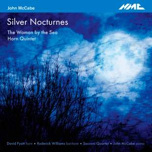 John McCabe: Silver Nocturnes, The Woman by the Sea & Horn Quintet