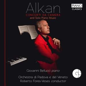 Alkan: Concerti da Camera