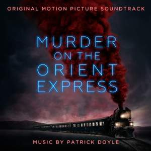 Murder on the Orient Express (Original Motion Picture Soundtrack)