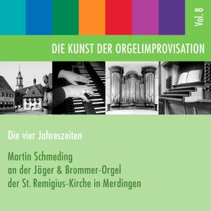 Die Kunst der Orgelimprovisation, Vol. 8