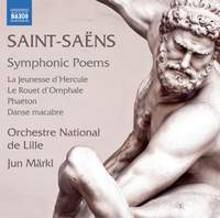 Saint-Saëns: Symphonic Poems