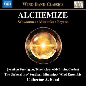 Joseph Schwantner, David Maslanka & Steve Bryant: Alchemize Product Image