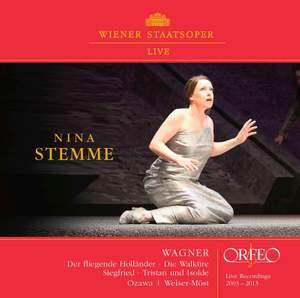 Wagner: Nina Stemme, live recordings 2003-2013