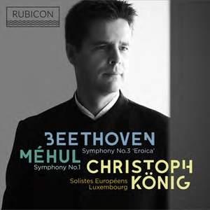 Beethoven: Symphony No. 3 & Méhul: Symphony No. 1
