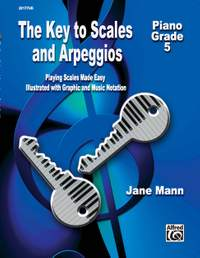 The Key to Scales and Arpeggios - Grade 5