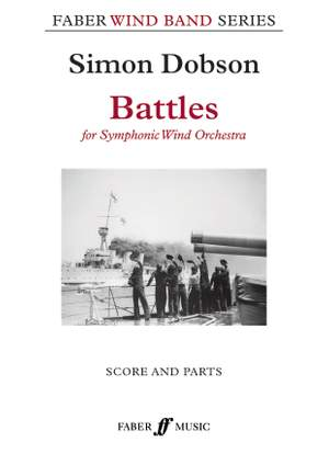 Dobson, Simon: Battles (wind band score and parts)