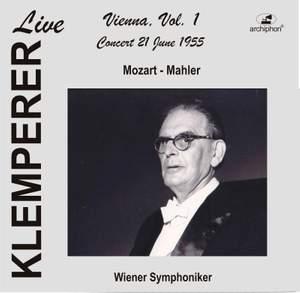 Klemperer Live: Vienna, Vol. 1 – Concert 21 June 1955 (Historical Recording)