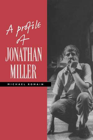 A Profile of Jonathan Miller