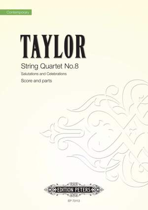 Matthew Taylor: String Quartet No.8