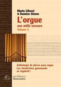 Marta Gliozzo_Damien Simon: L'Orgue Aux Mille Saveurs 3 (Volume 3A & 3B)