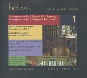 Rheinberger & Mussorgsky: Arrangements for 2 Organs & Percussion Vol. 1