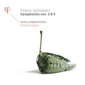 Schubert: Symphonies Nos 2 & 5