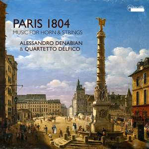 Paris 1804 - Music for Horn & Strings Product Image