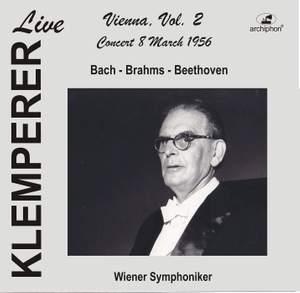 Klemperer Live: Vienna, Vol. 2 — Concert 8 March 1956 (Live Historical Recording)
