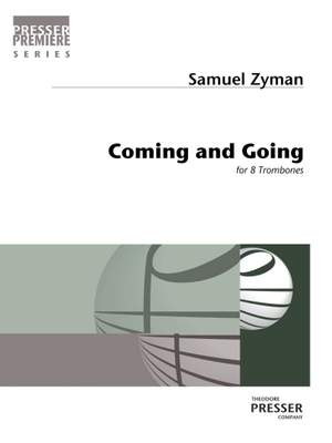 Samuel Zyman: Coming and Going