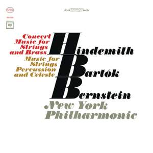 Bartók: Music for Strings, Percussion and Celesta, Sz. 106 - Hindemith: Concert Music For String Orchestra And Brass, Op. 50 (Remastered)