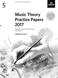 ABRSM Music Theory Practice Papers 2017: Grade 5