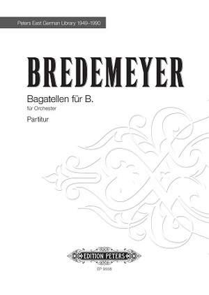 Bredemeyer, Reiner: Bagatellen für B.