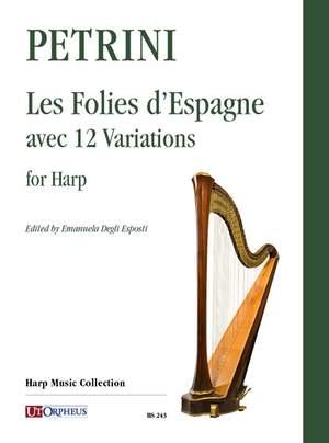 Petrini, F: Les Folies d'Espagne avec 12 Variations