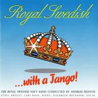 Royal Swedish with a Tango!