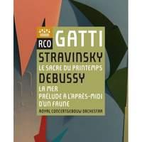 Stravinsky: Le Sacre du printemps & Debussy: La Mer