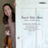 Finnish Violin Music by Leiviskä, Melartin & Raitio