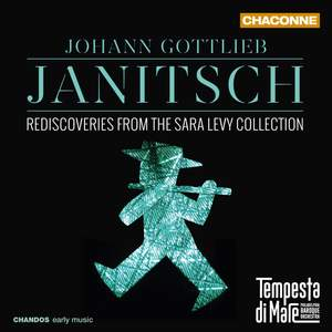 Johann Gottlieb Janitsch: Rediscoveries from the Sara Levy Collection
