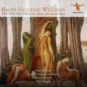 Vaughan Williams: Beyond my Dream