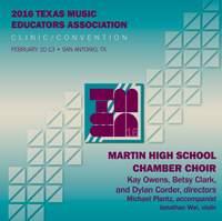 2016 Texas Music Educators Association (TMEA): Martin High School Chamber Singers [Live]