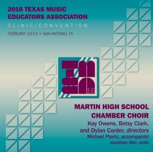 2016 Texas Music Educators Association (TMEA): Martin High School Chamber Singers [Live] Product Image