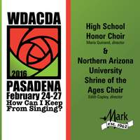 2016 American Choral Directors Association, Western Division (ACDA): High School Honor Choir & Northern Arizona University Shrine of the Ages Choir [Live]