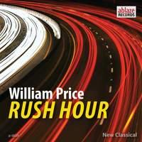 William Price: Rush Hour