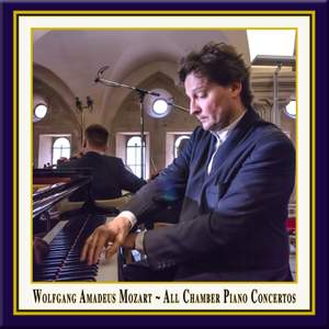 Mozart: All Chamber Piano Concertos Product Image