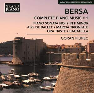 Blagoje Bersa: Complete Piano Music, Vol. 1