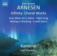 Kim André Arnesen: Infinity Choral Works