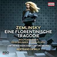 Zemlinsky: Eine Florentinische Tragödie Op. 16