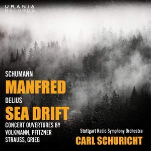 Schumann: Manfred & Delius: Sea Drift