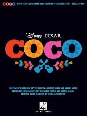Kristen Anderson-Lopez_Germaine Franco_Adrian Molina: Disney/Pixar's Coco