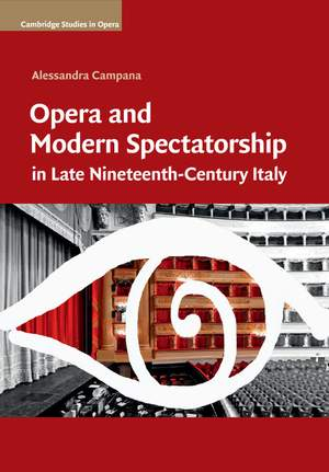 Opera and Modern Spectatorship in Late Nineteenth-Century Italy Product Image