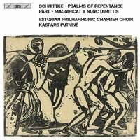 Alfred Schnittke & Arvo Pärt: Choral Works